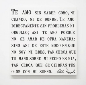 ... Frases Quotes, Love Phrases, Te Amo Frases Pablo Neruda, Quote Canvas