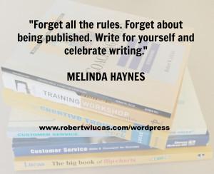 Inspirational Writing Quote – Melinda Haynes