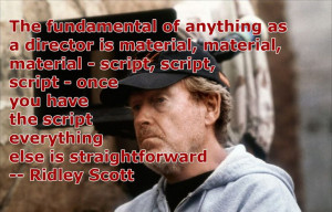 ... Quotes - Ridley Scott - Movie Director Quotes #scott #ridley #