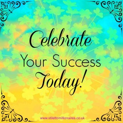 Motivational Monday Quote – Celebrate your success today
