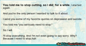 quotes about stop cutting