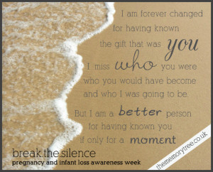 remembering the one we lost infant loss awareness quotes remembering ...