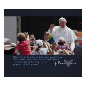 Pope Francis Inspirational Quotes Posters