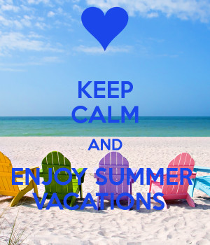 keep-calm-and-enjoy-summer-vacations-2