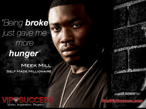 Being Broke Quotes Being broke gave me hunger