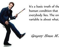 tv quotes dr house hugh laurie everybody lies house md 429891.jpg