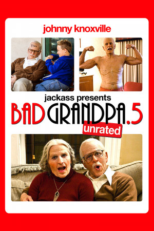 Bad Grandpa Movie Quotes Jackass presents: bad grandpa
