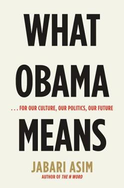 What Obama Means, by Jabari Asim