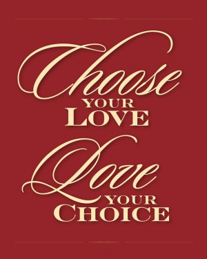 Ryans LDS Quotes - Love your choice. Find more LDS inspiration at: www ...