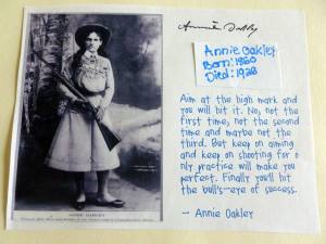 Here's the only lady in the bunch - Annie Oakley. Sarah wrote Annie's ...