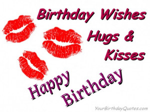 Birthday Wishes Hugs and Kisses