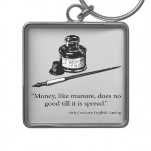 English Saying - Money & Manure - Humour Quotes Key Chains