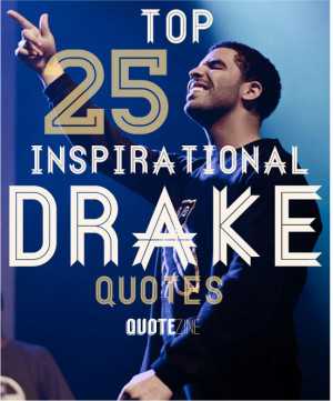 Life Quote Drake Quotes