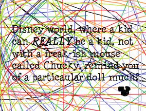 Walt Disney World Disney Quote