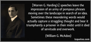 Warren G. Harding's] speeches leave the impression of an army of ...
