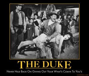 The Duke John Wayne Quotes