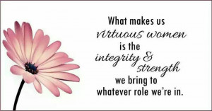 Yes.....Virtuous Woman!!!!!