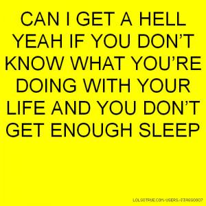 Tagged with: #lolsotrue #lol #life #confused #adult #growingup #sleep