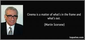 More Martin Scorsese Quotes