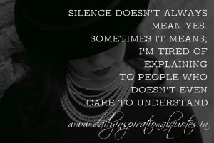 Silence Doesnt Always Mean