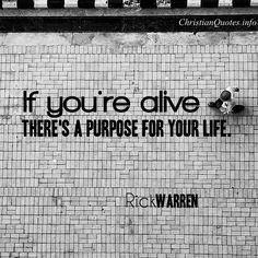 Rick Warren Quote - Purpose for Your Life | For more Christian and ...
