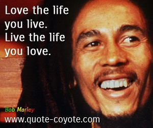Bob Marley Live the Life You Love
