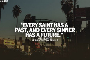Quote Every Saint Has A Past