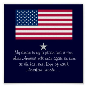 Abraham Lincoln 4th of July quote Flag Poster