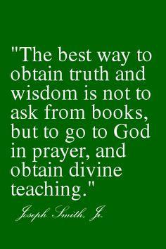obtain # truth through sincere # prayer # josephsmith