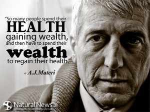 Gain quotes -Quote-Spend-Health-Gain-Wealth-A-J-Materi