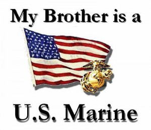 my brother is a marine my grandson is a marine