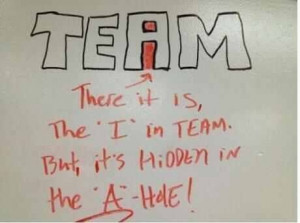 Courtesy of Erika. Oh & I'm the A hole that has the 'I' in team.