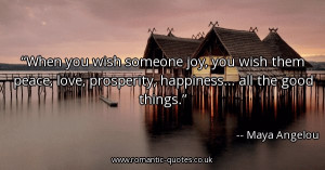 someone-joy-you-wish-them-peace-love-prosperity-happiness-all-the-good ...