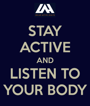stay-active-and-listen-to-your-body.png