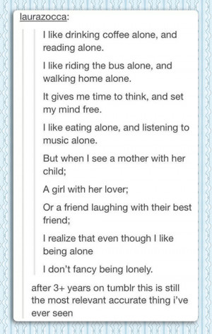 There's a Big Difference Between Being Alone And Being Lonely