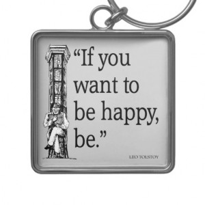 Leo Tolstoy Quote - Happiness - Quotes Keychains