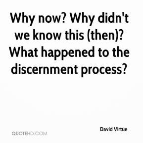 David Virtue - Why now? Why didn't we know this (then)? What happened ...