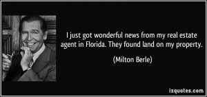 just got wonderful news from my real estate agent in Florida. They ...