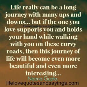 Life Really Can Be A Long Journey.