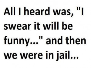Jail Quote