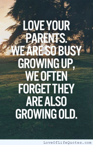 related posts love your parents love your parents be kind to everyone ...