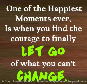 One of the Happiest Moments ever, Is when you find the courage to ...