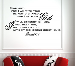 Isaiah 41:10 Fear not...Religious Wall Decal Quotes