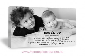 Brother | Quote Black and White Canvas Design | My Baby Canvas ...