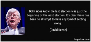 More David Keene Quotes