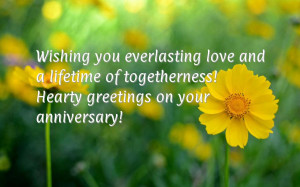 ... and a lifetime of togetherness! Hearty greetings on your anniversary