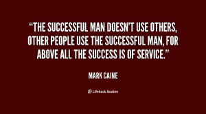 quote-Mark-Caine-the-successful-man-doesnt-use-others-other-9277.png