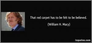 More William H. Macy Quotes