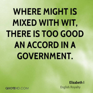 Elizabeth I Government Quotes
