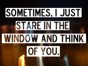 lights, quote, stare, think, think of you, window